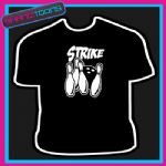 10 TEN PIN BOWLING PLAYER TEAM STRIKE TSHIRT